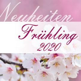 Neuheiten Frühling 2020